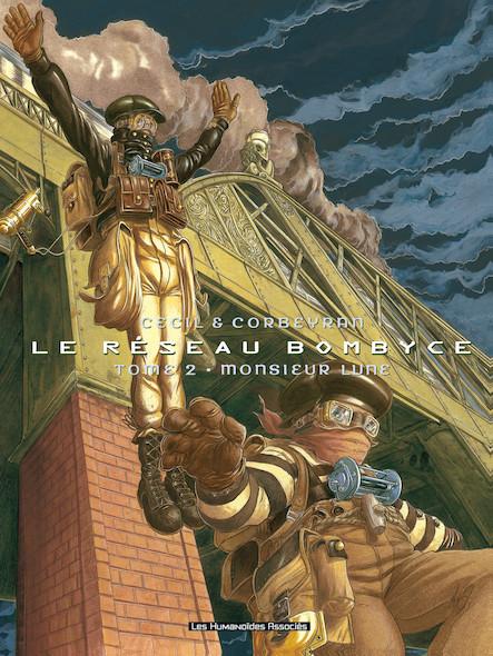 Le Réseau Bombyce T2 : Monsieur Lune