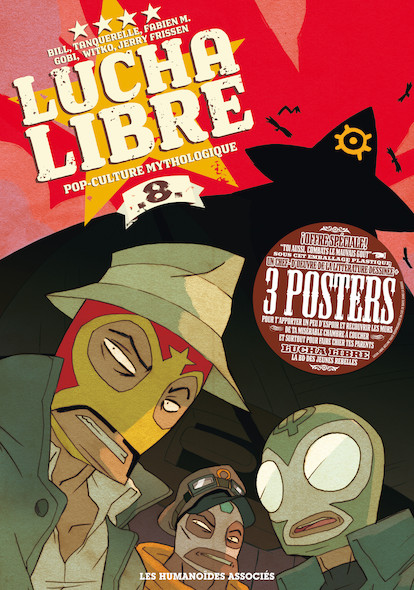 Lucha Libre T8 : Pop-Culture mythologique