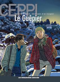 Stéphane Clément, chroniques d'un voyageur T1 : Le Guêpier |