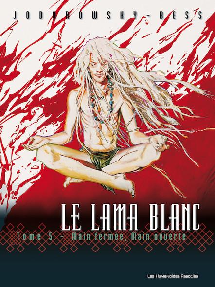 Le Lama Blanc T5 : Main fermée, main ouverte