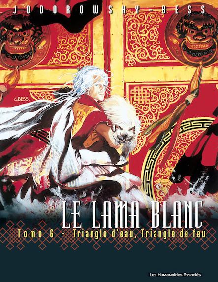 Le Lama Blanc T6 : Triangle d'eau, triangle de feu