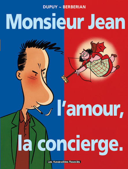 Monsieur Jean T1 : Monsieur Jean, l'amour, la concierge