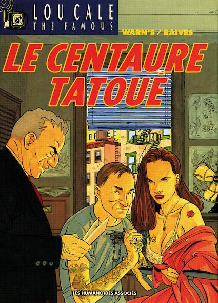 Lou Cale T5 : Le Centaure tatoué