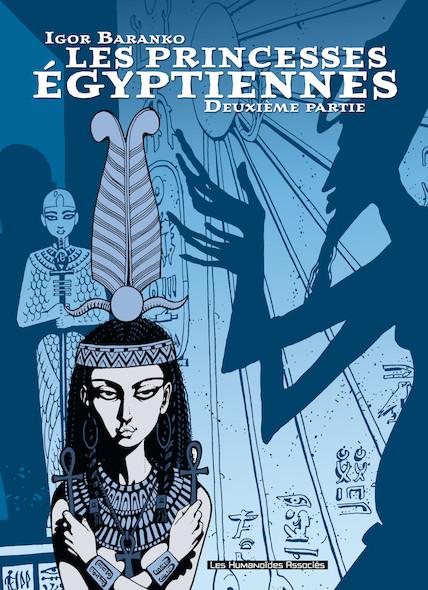 Les Princesses Egyptiennes T2