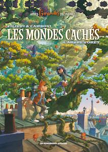 Les Mondes cachés T1 : L'Arbre-forêt | Camboni, Silvio