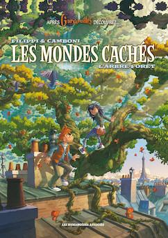Les Mondes cachés T1 : L'Arbre-forêt | Silvio Camboni