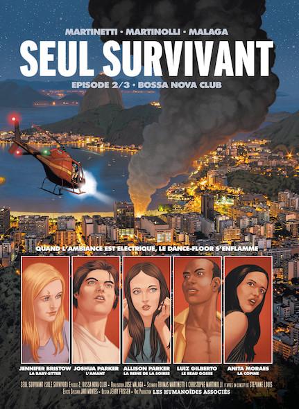 Seul survivant T2 : Bossa Nova Club