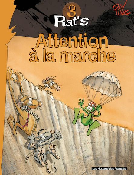 Rat's T3 : Attention à la Marche