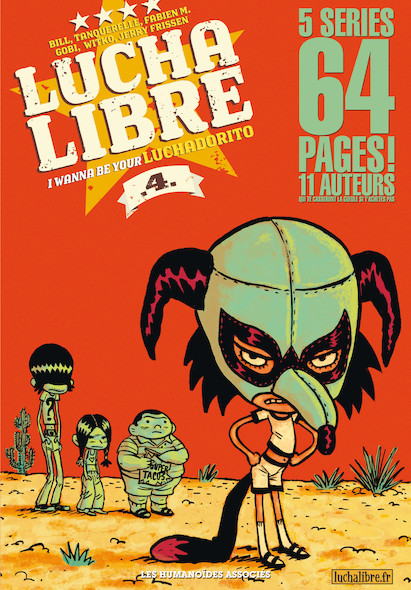 Lucha Libre T4 : I wanna be your luchadorito