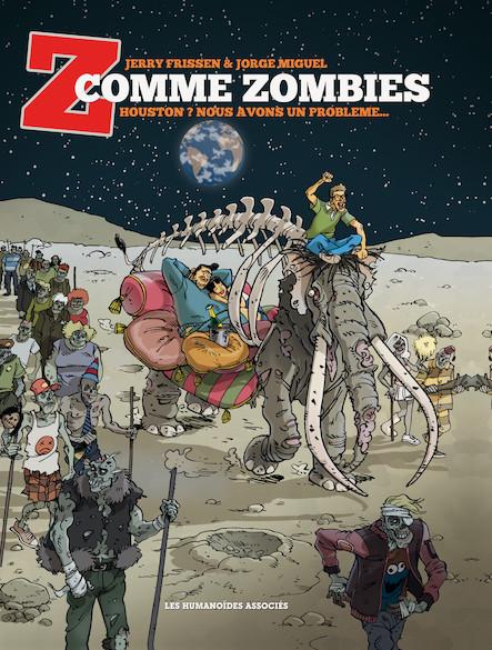 Z comme Zombies T1 : Houston ? Nous avons un problème...