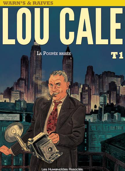 Lou Cale T1 : La Poupée brisée