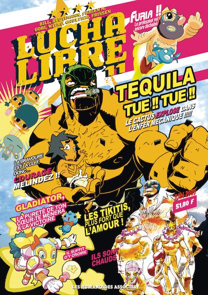 Lucha Libre T11 : Plus vite, Tequila tue ! Tue !