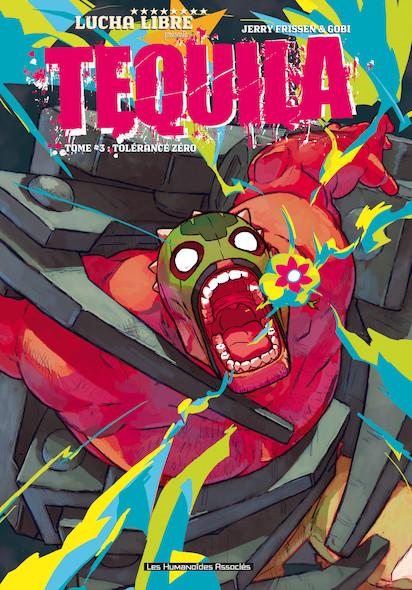 Tequila T3 : Tolérance zéro