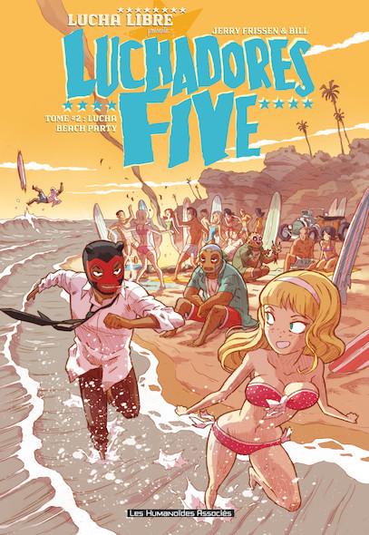 Luchadores five T2 :  Lucha Beach Party