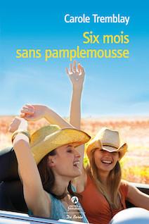 Six mois sans pamplemousse | Tremblay, Carole