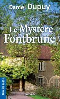 Le mystère Fontbrune | Dupuy, Daniel