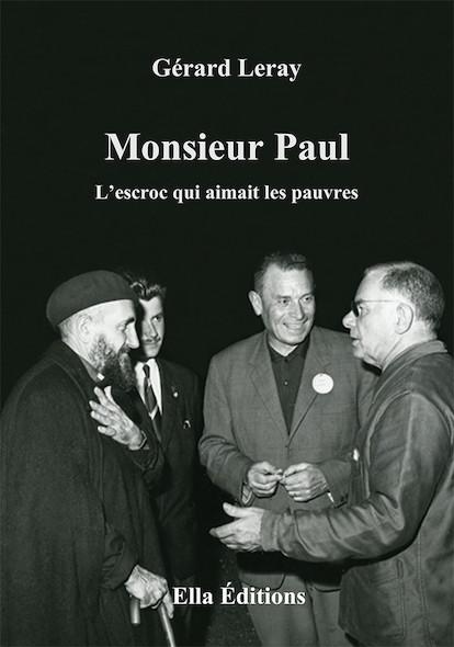 Monsieur Paul, l'escroc qui aimait les pauvres