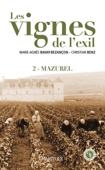 Les Vignes de l'exil tome 2