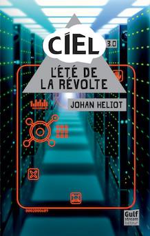 L'été de la révolte | Johan Heliot
