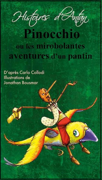 Pinocchio ou les mirobolantes aventures d'un pantin