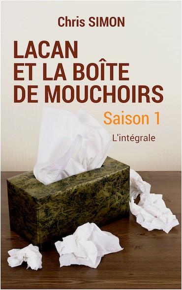 Lacan et la boîte de mouchoirs - Saison 1