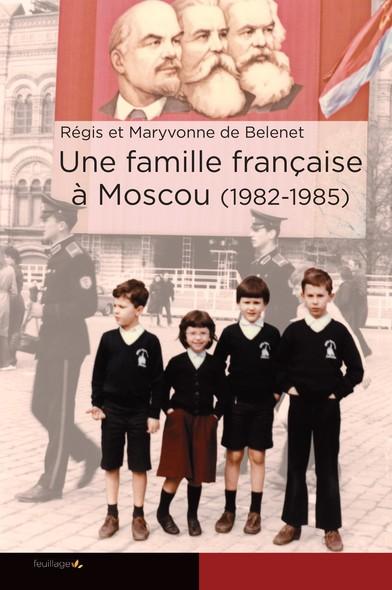 Une famille française à Moscou