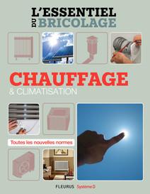 Chauffage & climatisation : L'essentiel du bricolage | Sallavuard, Nicolas