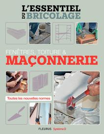 Fenêtres, toitures & maçonnerie (L'essentiel du bricolage) : L'essentiel du bricolage | Sallavuard, Nicolas