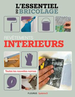 Revêtements intérieurs : L'essentiel du bricolage | Bruno Guillou