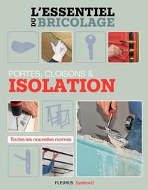 Portes, cloisons et isolation : L'essentiel du bricolage | Sallavuard, Nicolas