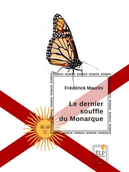 Le Dernier souffle du Monarque