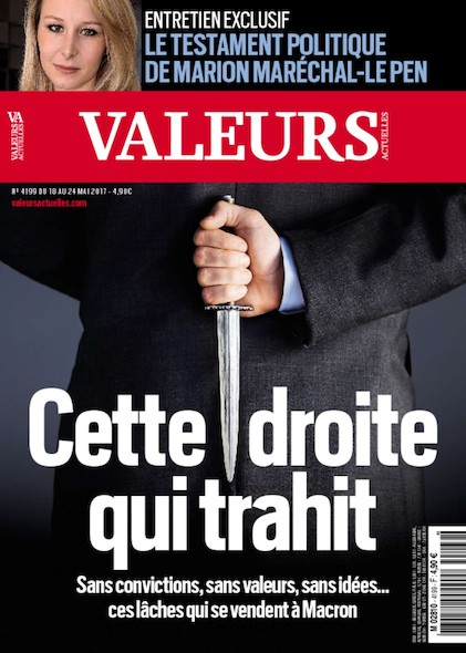 Valeurs Actuelles - Mai 2017 - Cette droite qui trahit
