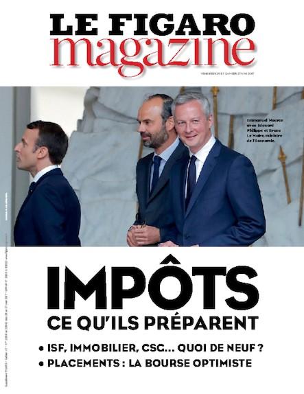 Le Figaro Magazine - Mai 2017 : Impôts ce qu'ils préparent