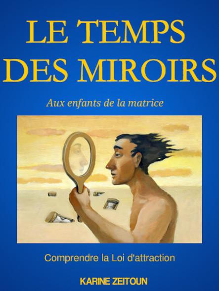 Le temps des miroirs