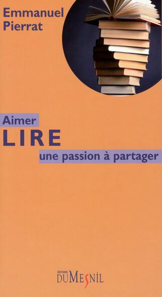 Aimer lire : Une passion à partager