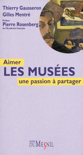 Aimer les musées : Une passion à partager