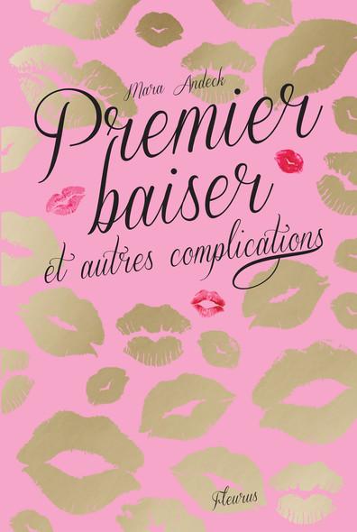 Premier baiser et autres complications