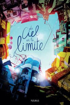 Le Ciel est la limite | Anne Lanoë