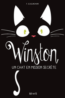 Winston, un chat en mission secrète | Scheunemann, Frauke