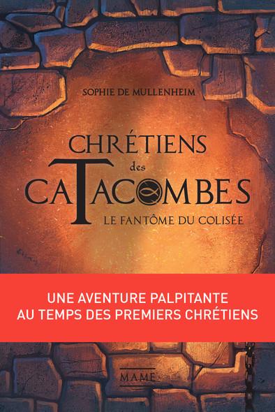 Le Fantôme du Colisée : Une aventure palpitante au temps des premiers chrétiens