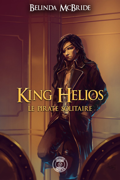 King Helios - 2 : Le pirate solitaire : King Helios -2