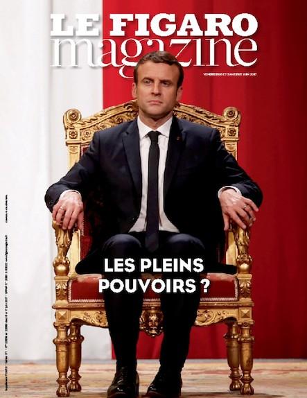 Le Figaro Magazine - Juin 2017 : Les pleins pouvoirs ?