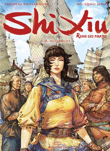 Shi Xiu, Reine des Pirates-Tome 2. Alliances