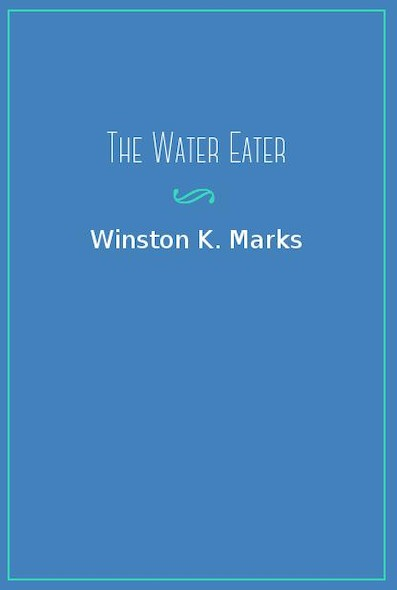 The Water Eater