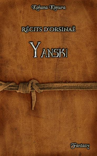 Récits d'Orsinaë : Yanski