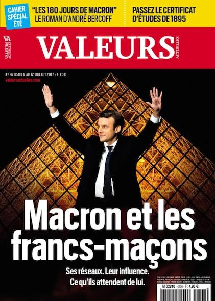 Valeurs Actuelles - Juillet 2017 - Macron et les francs-maçons