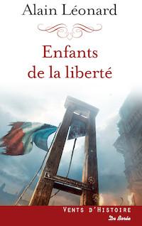 Enfants de la liberté | Léonard, Alain
