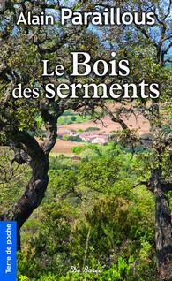 Le Bois des serments   Paraillous, Alain