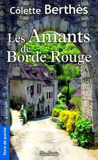 Les Amants de Borde rouge | Berthès, Colette