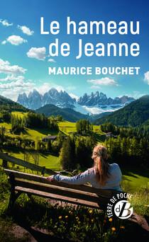 Le Hameau de Jeanne | Maurice Bouchet